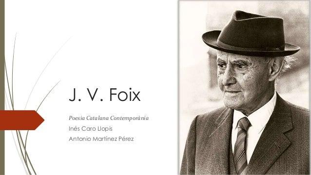 J. V. Foix  Poesia Catalana Contemporània  Inés Caro Llopis  Antonio Martínez Pérez