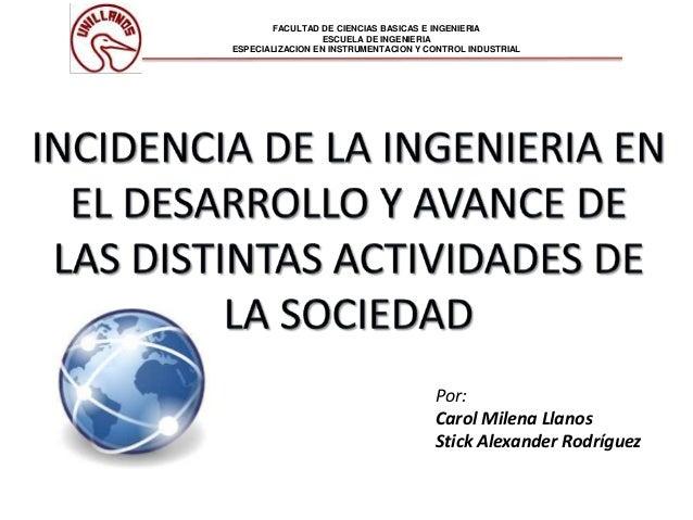 FACULTAD DE CIENCIAS BASICAS E INGENIERIA ESCUELA DE INGENIERIA ESPECIALIZACION EN INSTRUMENTACION Y CONTROL INDUSTRIAL Po...