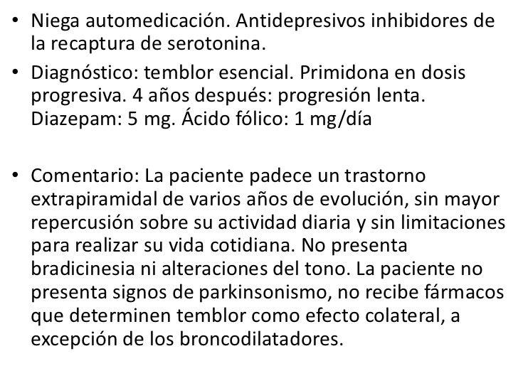 Examen clínico:<br />-Marcha normal. Postura erguida<br />-Braceo bilateral conservado<br />-Sin temblor de manos mientras...