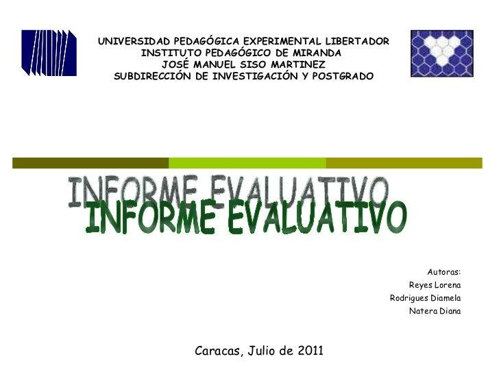 UNIVERSIDAD PEDAGÓGICA EXPERIMENTAL LIBERTADOR INSTITUTO PEDAGÓGICO DE MIRANDA  JOSÉ MANUEL SISO MARTINEZ SUBDIRECCIÓN DE ...