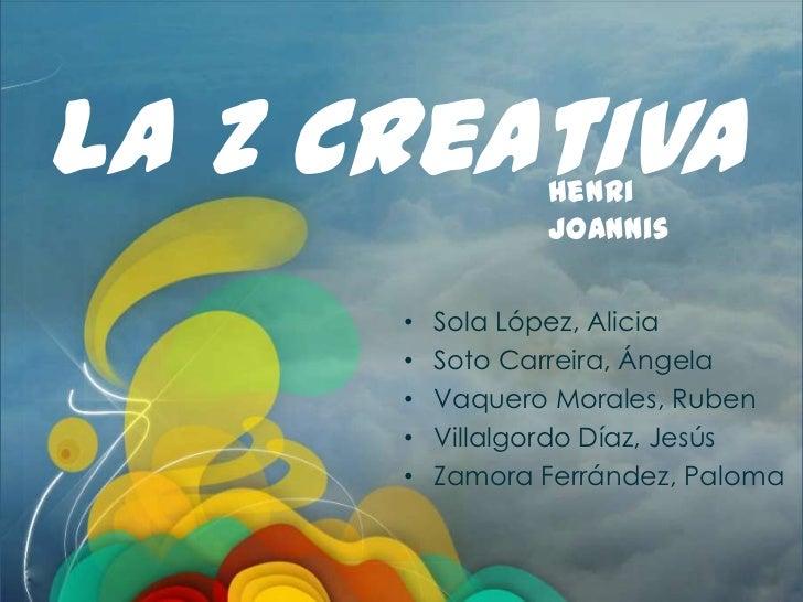"""1º Extracción puntos clave del libro """"La Z Creativa"""" tras su debate en grupo<br />La Z Creativa<br />Henri Joannis<br /><u..."""