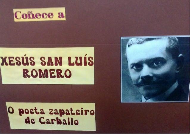 Exposición biografía Xesús San Luís Romero