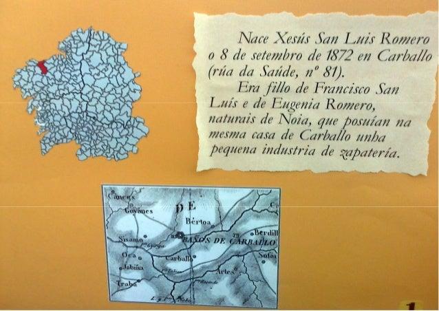 Exposición biografía Xesús San Luís Romero Slide 2