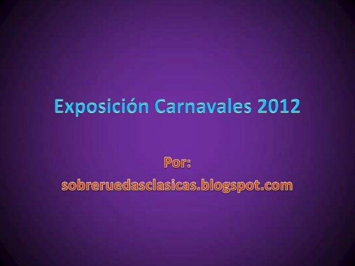 Exposición carnavales 2012 coches 2