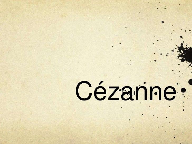 Cézanne<br />Paúl<br />