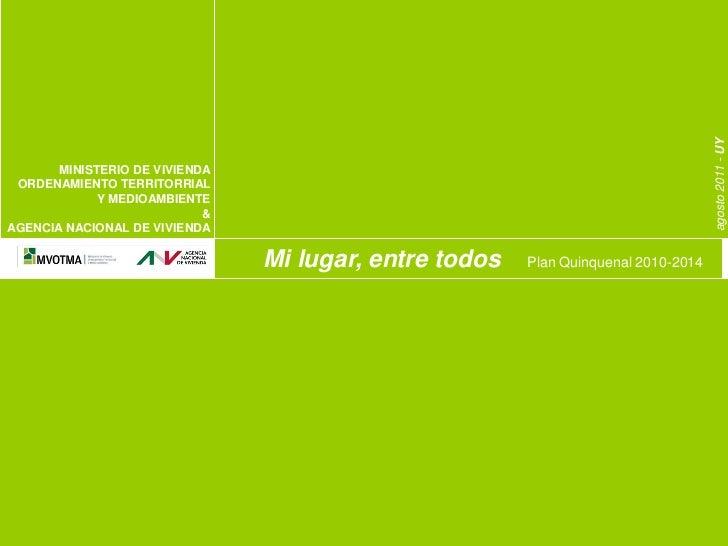 agosto 2011 - UY       MINISTERIO DE VIVIENDA ORDENAMIENTO TERRITORRIAL             Y MEDIOAMBIENTE                       ...
