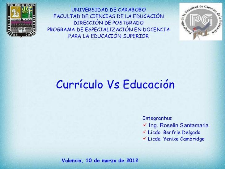 UNIVERSIDAD DE CARABOBO  FACULTAD DE CIENCIAS DE LA EDUCACIÓN         DIRECCIÓN DE POSTGRADOPROGRAMA DE ESPECIALIZACIÓN EN...