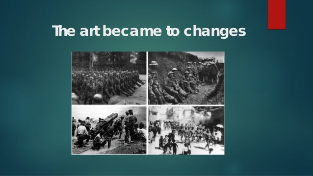 The art became to changes