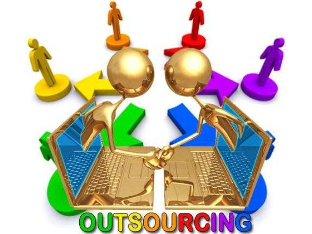 SUBCONTRATACIÓN Outsourcing offshore: Cuando la transferencia de los recursos se realiza hacía otros países La compañía su...