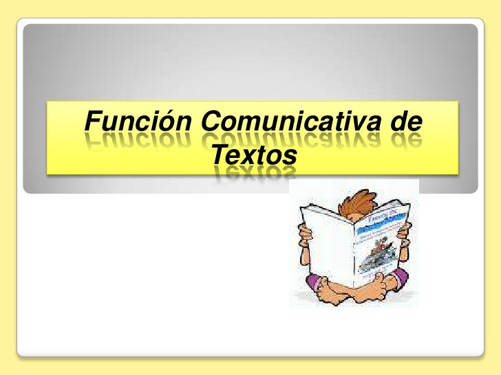 Función Comunicativa de Textos<br />