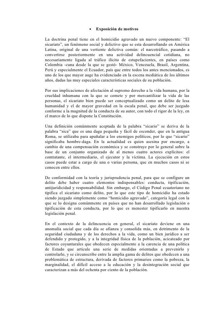 """•   Exposición de motivos  La doctrina penal tiene en el homicidio agravado un nuevo componente: """"El sicariato"""", un fenóme..."""