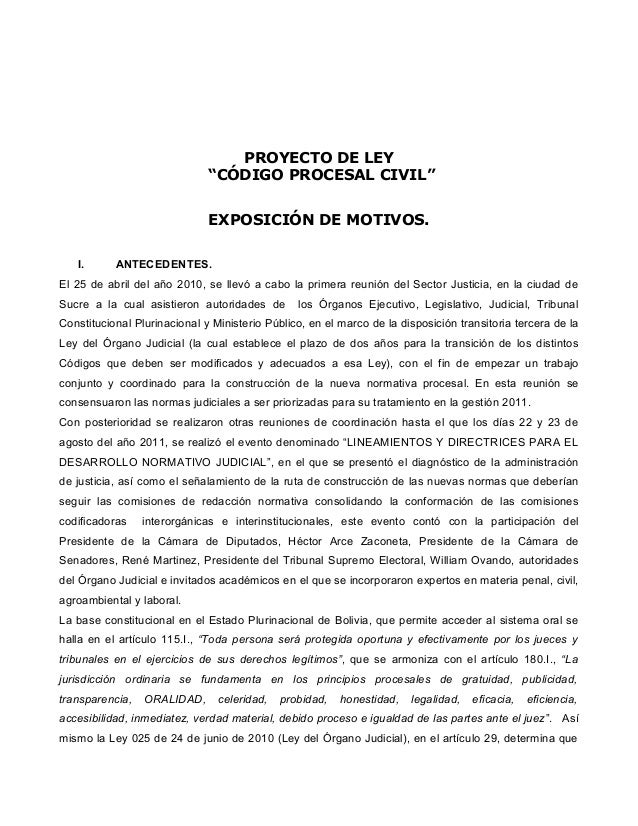 """PROYECTO DE LEY """"CÓDIGO PROCESAL CIVIL"""" EXPOSICIÓN DE MOTIVOS. I. ANTECEDENTES. El 25 de abril del año 2010, se llevó a ca..."""