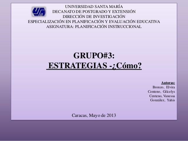 UNIVERSIDAD SANTA MARÍA DECANATO DE POSTGRADO Y EXTENSIÓN DIRECCIÓN DE INVESTIGACIÓN ESPECIALIZACIÓN EN PLANIFICACIÓN Y EV...