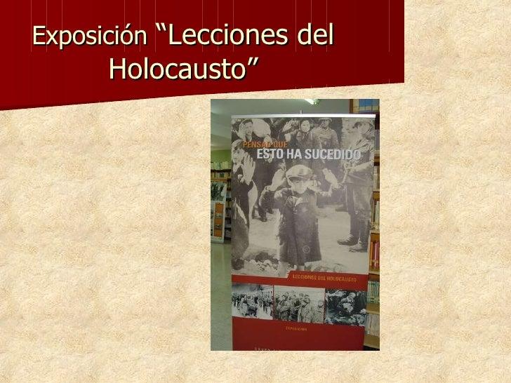 """Exposición  """"Lecciones del Holocausto"""""""