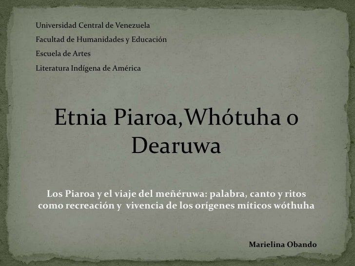 Universidad Central de VenezuelaFacultad de Humanidades y EducaciónEscuela de ArtesLiteratura Indígena de América     Etni...