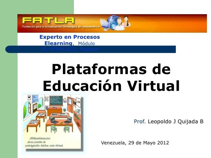 Experto en Procesos Elearning, Módulo10, EPE042012, Pegasus Plataformas deEducación Virtual                               ...