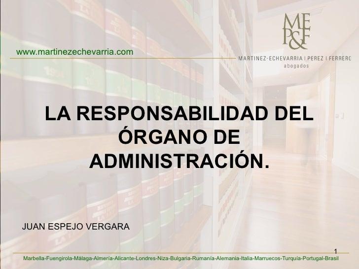 www.martinezechevarria.com                   LA RESPONSABILIDAD DEL                             ÓRGANO DE            ...