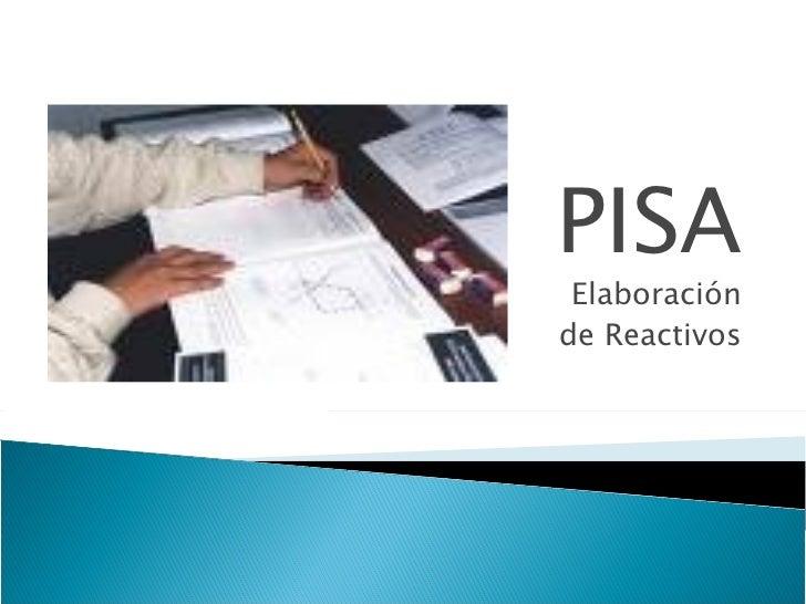 PISA Elaboración de Reactivos
