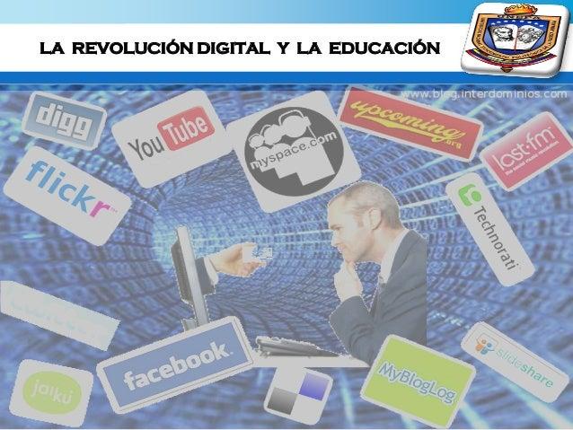 La Revolución Digital y la Educación Slide 3