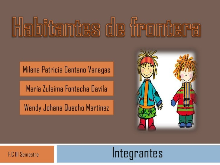 Milena Patricia Centeno Vanegas         María Zuleima Fontecha Davila        Wendy Johana Quecho MartinezF.C III Semestre ...