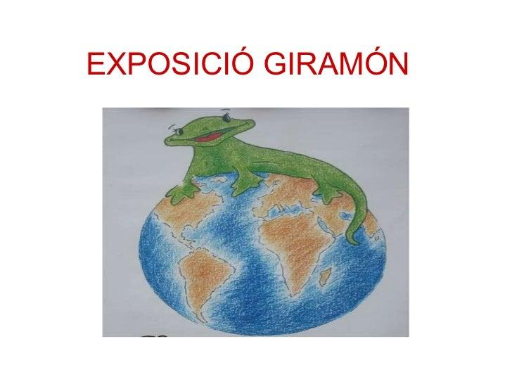EXPOSICIÓ GIRAMÓN