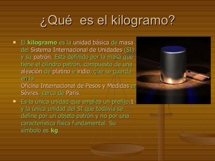 KILOGRAMO Slide 3