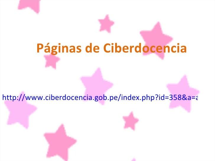 Páginas de Ciberdocencia http://www.ciberdocencia.gob.pe/index.php?id=358&a=articulo_completo