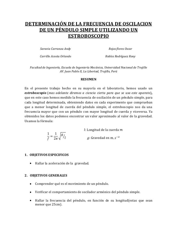 DETERMINACIÓN DE LA FRECUENCIA DE OSCILACION DE UN PÉNDULO SIMPLE UTILIZANDO UN ESTROBOSCOPIO<br />Saravia Carranza AndyRo...