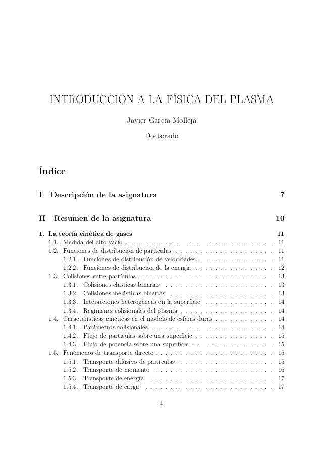 INTRODUCCIÓN A LA FÍSICA DEL PLASMA                                Javier García Molleja                                  ...