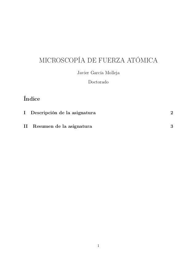 MICROSCOPÍA DE FUERZA ATÓMICA                         Javier García Molleja                              DoctoradoÍndiceI ...