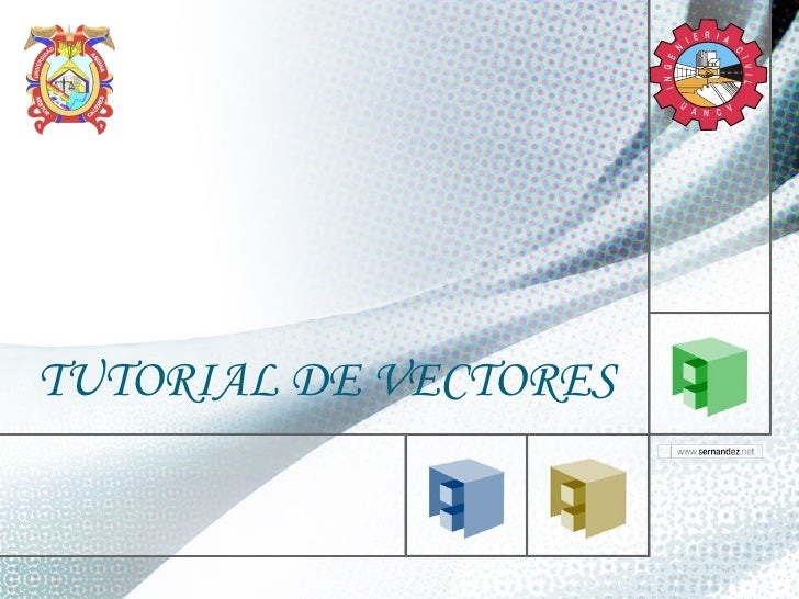 TUTORIAL DE VECTORES