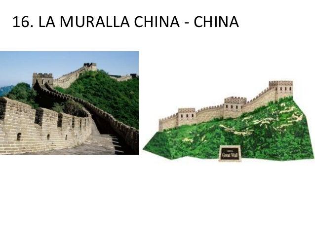 16. LA MURALLA CHINA - CHINA