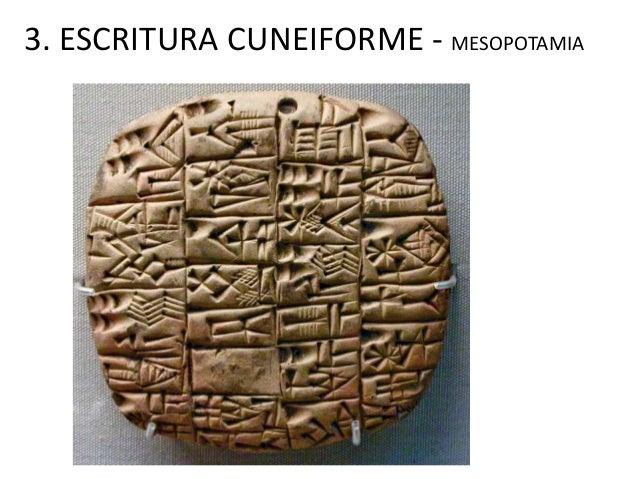 3. ESCRITURA CUNEIFORME - MESOPOTAMIA