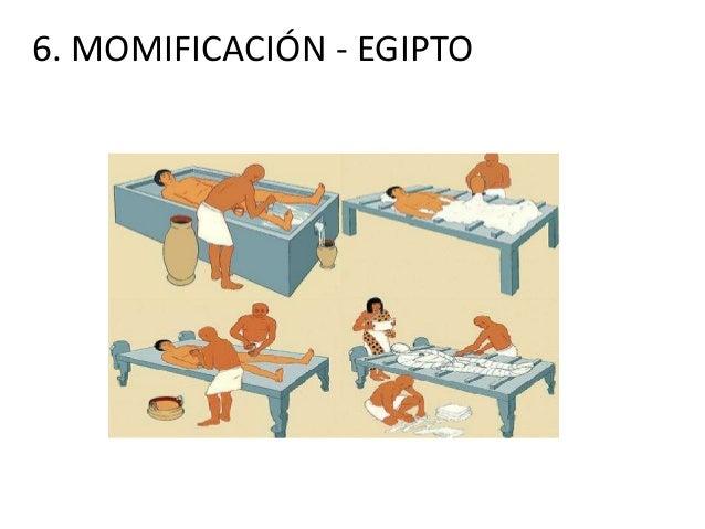 6. MOMIFICACIÓN - EGIPTO