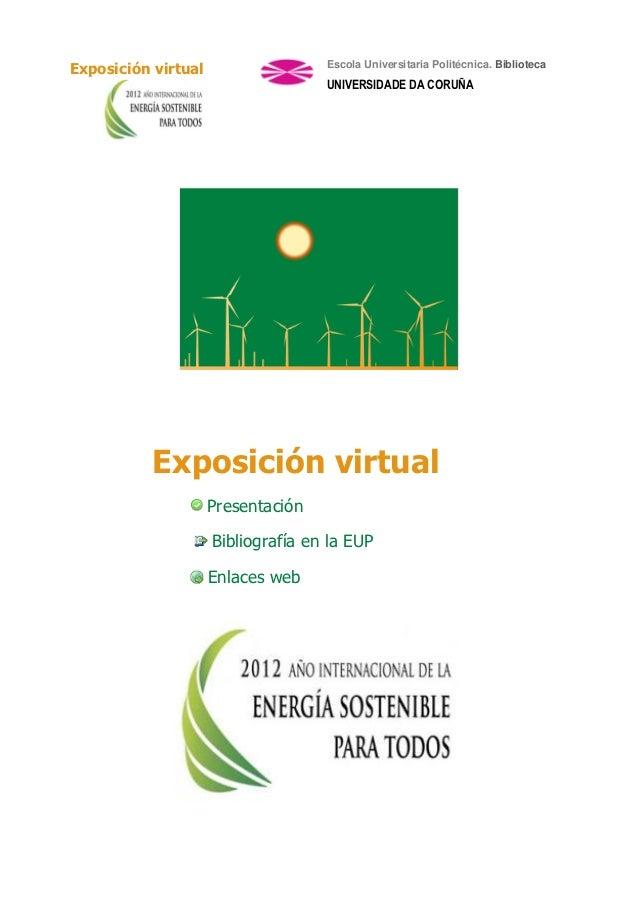 Exposición virtual                  Escola Universitaria Politécnica. Biblioteca                                    UNIVER...