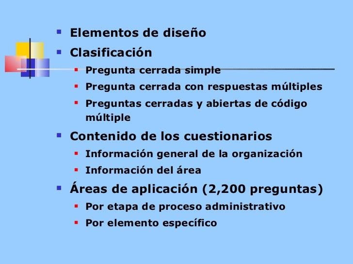 <ul><li>Elementos de diseño </li></ul><ul><li>Clasificación </li></ul><ul><ul><li>Pregunta cerrada simple </li></ul></ul><...