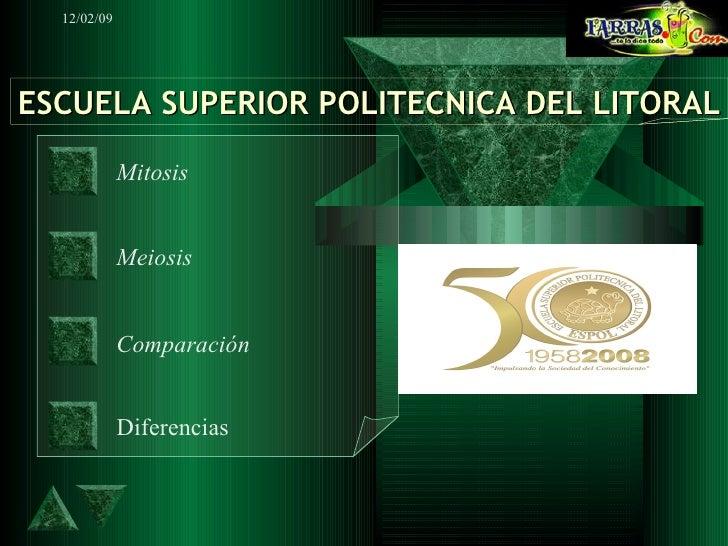 Mitosis Meiosis Comparación Diferencias ESCUELA SUPERIOR POLITECNICA DEL LITORAL