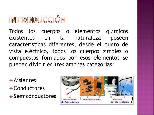  DEFINICIÓN: Es un material que presenta un nivel muy inferior de conductividad cuando se encuentra bajo la presión de un...