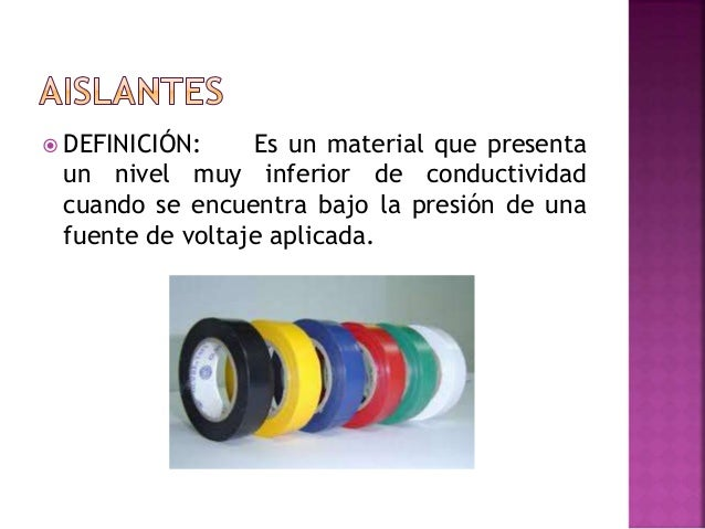 Aislantes conductores semiconductores for Materiales aislantes de frio
