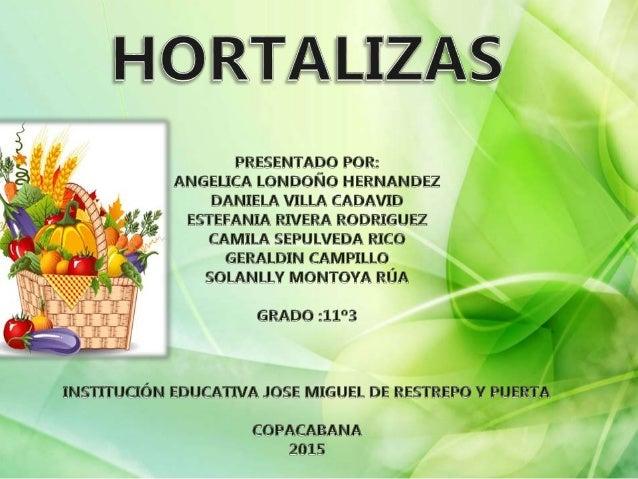 Exposicion las hortalizas for Plantas hortalizas ejemplos