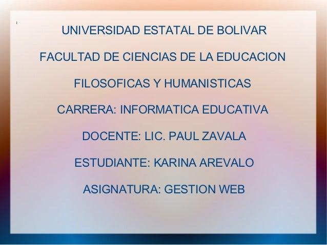 l       UNIVERSIDAD ESTATAL DE BOLIVAR    FACULTAD DE CIENCIAS DE LA EDUCACION         FILOSOFICAS Y HUMANISTICAS      CAR...