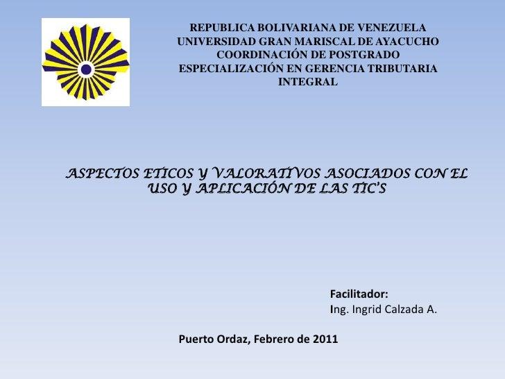 REPUBLICA BOLIVARIANA DE VENEZUELA<br />UNIVERSIDAD GRAN MARISCAL DE AYACUCHO<br />COORDINACIÓN DE POSTGRADO<br />ESPECIAL...