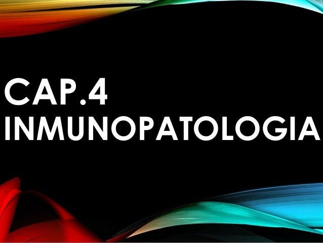 capitulo #4 inmunopatotologia libro de rubin anatomia patologica