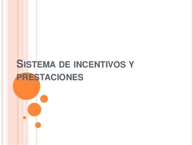 SISTEMA DE INCENTIVOS YPRESTACIONES