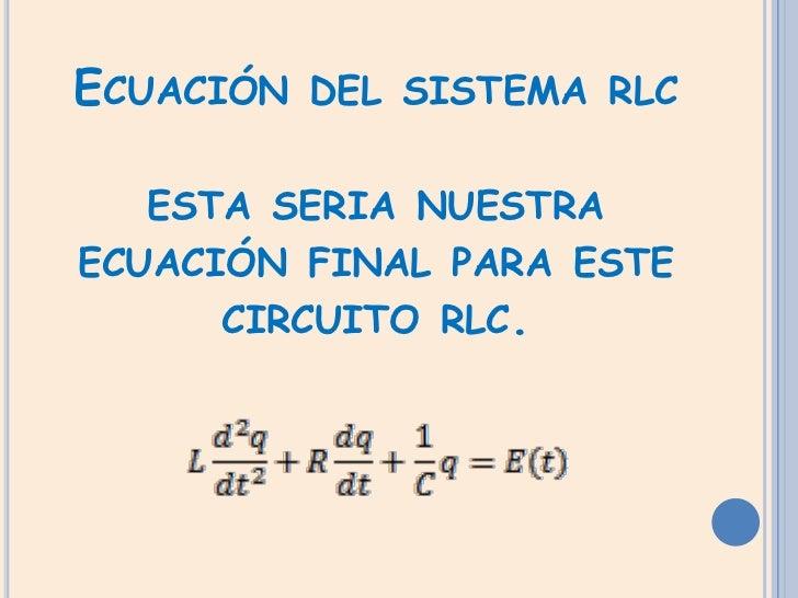 Circuito Rlc Ecuaciones Diferenciales : Ecuación diferencial de un circuito rlc