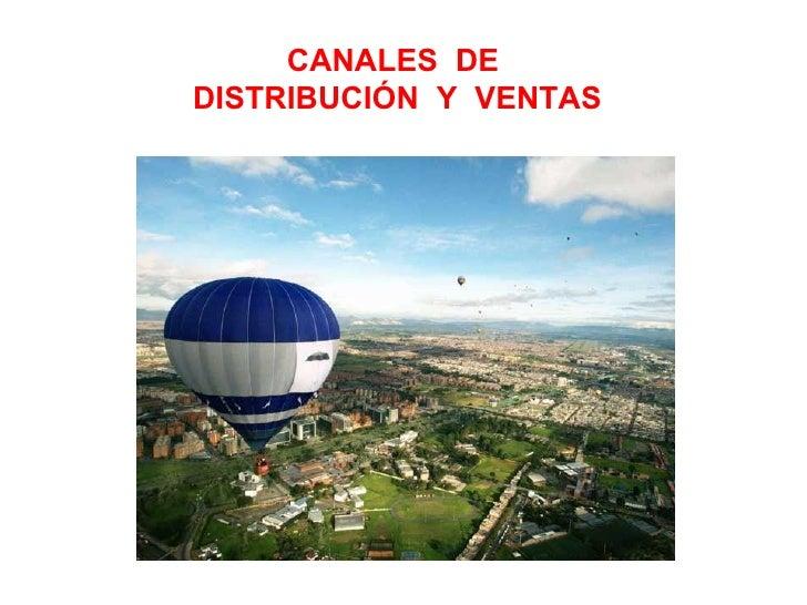 Exposicion canales de_distribucion_y_ventas
