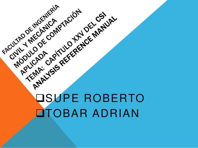 SUPE ROBERTOTOBAR ADRIAN