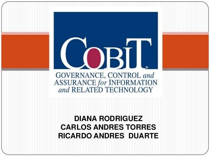 DIANA RODRIGUEZ CARLOS ANDRES TORRESRICARDO ANDRES DUARTE