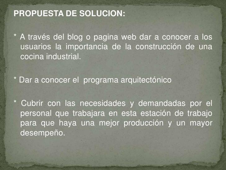 Exposicion cocina industrial for Programa arquitectonico restaurante