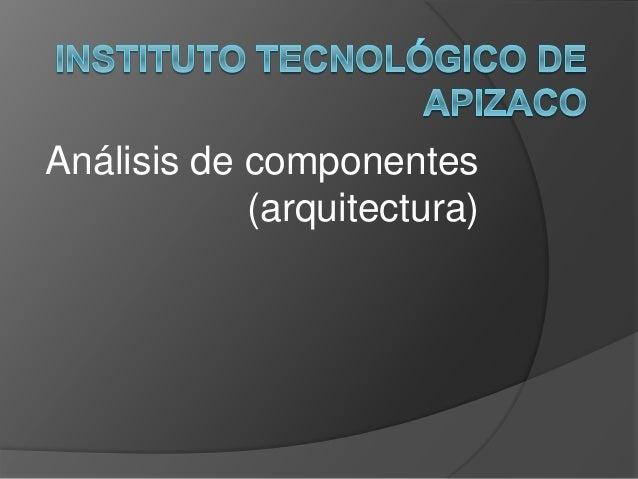 Análisis de componentes  (arquitectura)